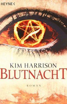 Blutnacht: Rachel Morgan 6 / Kim Harrison
