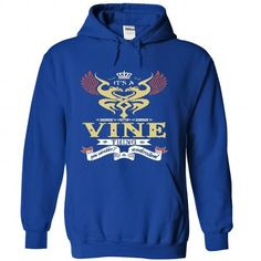its A VINE Thing You Wouldnt Understand  - T Shirt, Hoo - #christmas gift #man gift. GUARANTEE  => https://www.sunfrog.com/Names/it-RoyalBlue-46610072-Hoodie.html?id=60505