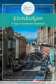 4 Tage in Edinburgh, Top 5 Sehenswürdigkeiten und Food Guide. #schottland #edinburgh #scotland
