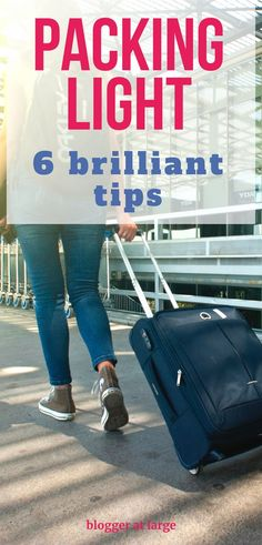6 Brilliant tips for packing light on any trip. #travel #packing #light #tips