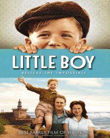 Little Boy (El gran pequeño) (2015) [VOSE, VL (hd-s)] [BR-R] - Drama, Familia, Infancia, Histórica, Bélica, II GM, Fantasía