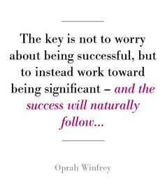 Success will follow...