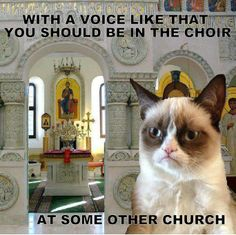 ...ah, Church choirs.... #sassyquote