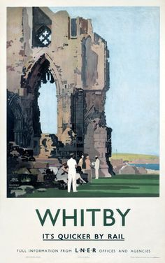 Whitby ~ North Yorkshire _______________________________ London and North Eastern Railway Posters Uk, Train Posters, Railway Posters, Vintage Travel Posters, Retro Posters, Movie Posters, Old Poster, Poster Ads, Poster Prints