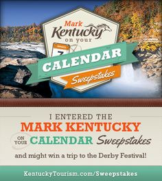 I just entered the 'Mark Kentucky on your Calendar Sweepstakes' for a chance to win a Kentucky Derby Festival adventure package for two! You can enter too at http://www.kentuckytourism.com/markkentucky/