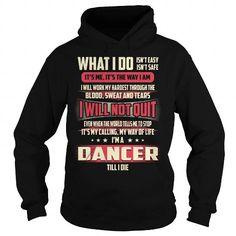 Dancer Job Title - What I do - #hoodie dress #big sweater. PURCHASE NOW => https://www.sunfrog.com/Jobs/Dancer-Job-Title--What-I-do-Black-Hoodie.html?68278