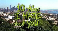 10 Things I Hate About You, Things To Come, 21 Things, Random Things, Teen Movies, Iconic Movies, Indie Movies, Popular Movies, Picture Wall