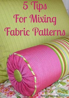 5 Tips For Mixing Fabric Patterns from NewtonCustomInteriors.com.  Learn how to mix several fabric patterns together.
