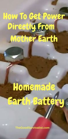 """Here's how to make a """"DIY """"Earth Battery"""". The Earth Battery is simple to make, and will produce enough power to run a variety of things such as Lcd clocks, watches, pedometers, calculators, LED lighting and more. http://www.thegoodsurvivalist.com/homemade-earth-battery-how-to-get-power-directly-from-mother-earth-to-power-your-clockswatchescalcsled-lights-and-more/"""