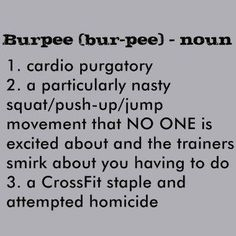 Hahaha! Definition of #Burpees! #Crossfit