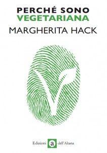 I buoni motivi di Margherita Hack per essere vegetariana | Greenews.info