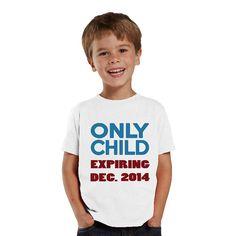 Only Child Expiring kids Shirt or Baby Bodysuit by shirtsbynany, $14.99