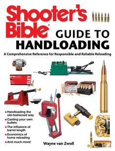 Reloading Data, Reloading Equipment, Bible Guide, Guide Book, Survival Skills, Survival Books, Survival Stuff, Survival Prepping, Basic Tools