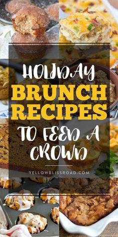 Brunch Ideas For A Crowd, Make Ahead Brunch, Easy Brunch Recipes, Healthy Brunch, Food For A Crowd, Breakfast Recipes, Breakfast Ideas, Yummy Recipes, Xmas