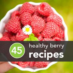 45 Healthy Berry Recipes (perfect for summer & of July!) : 45 Healthy Berry Recipes (perfect for summer & of July! Fruit Recipes, Summer Recipes, Real Food Recipes, Yummy Food, Healthy Recipes, Fruit Snacks, Tasty, Healthy Cooking, Healthy Eating