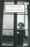Georges Perec  'Species of Spaces and Other Pieces'