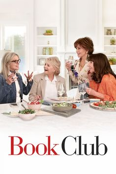 Book club Directed by Bill Holderman. With Diane Keaton, Jane Fonda, Candice Bergen, Mary Steenburgen. Four lifelong friends have their lives forever changed after reading 50 Shades of Grey in their monthly book club. Candice Bergen, Diane Keaton, Movie To Watch List, Movies To Watch Free, Animes Online, Movies Online, Jane Fonda, Streaming Vf, Streaming Movies