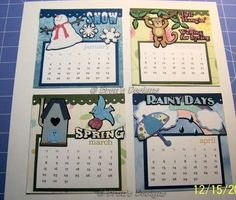 First 4 pages of Calendar created for my daughter using Pazzles and Cricut. http://brensdesigns.blogspot.com/