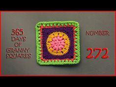 365 Days of Granny Squares Number 272 - YouTube