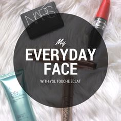 My Everyday Face with YSL Touche Eclat Neutralizer