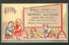 Trade Card The Davis Vertical Feed Sewing Machine Leads The World