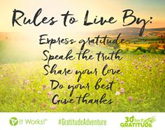 Rules to live by... #GratitudeAdventure