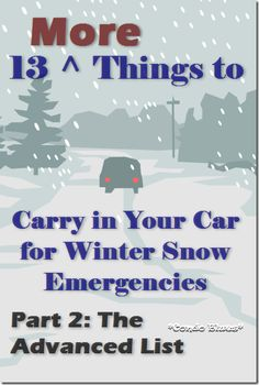13 More Things to Carry in Your Car For Winter Emergencies