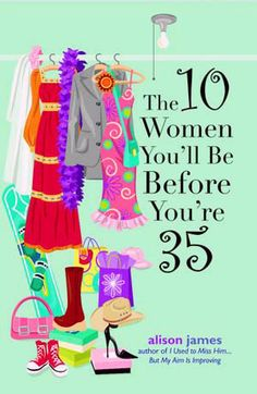 10 Women You'll Be Before 35