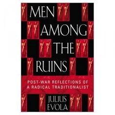 Men Among the Ruins     Julius Evola