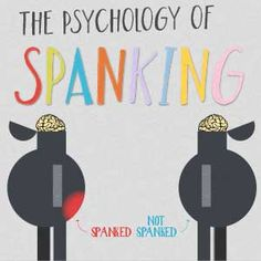 Huge Infographic on The Psychology of Spanking!