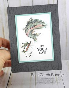 Stampin' Up! new Catch of the Day Bundle card by Dawn Olchefske Masculine Birthday Cards, Birthday Cards For Men, Man Birthday, Birthday Greeting Cards, Masculine Cards, Birthday Greetings, Birthday Images, Birthday Quotes, Birthday Wishes