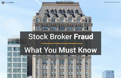 Reveals The 11 Tell-Tale Signs Of Stock Broker Fraud And What You Can Do To Protect Your Investments