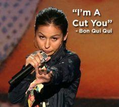I'm a cut you......LOL!! love bon qui qui