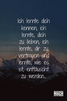 I learned Ich lernte… I learned … - Girly Quotes, Mood Quotes, Life Quotes, German Quotes, Friendship Love, Love Words, Quotations, Qoutes, Best Quotes