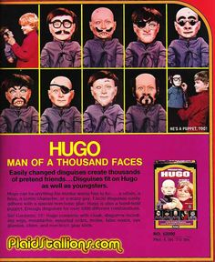 HUGO man of a thousand faces...    I had this doll, looking back this thing is really weird.  Might explain a few things.