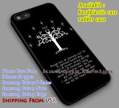 The White Tree | Lord Of The Rings | Quote iPhone 6s 6 6s  6plus Cases Samsung Galaxy s5 s6 Edge  NOTE 5 4 3 #movie #TheLordofTheRings dl2