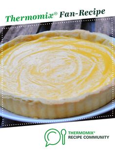 Recipe Lemon Tart by Thermomix Diva, learn to make this recipe easily in your kitchen machine and discover other Thermomix recipes in Desserts & sweets. Lemon Dessert Recipes, Lemon Recipes, Sweets Recipes, Food N, Food And Drink, Bellini Recipe, Thermomix Desserts, Shortcrust Pastry, Diva