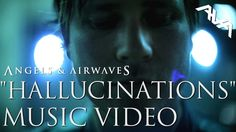 """Angels & Airwaves """"Hallucinations"""" Official Music Video"""