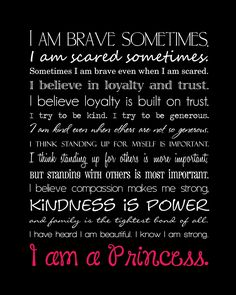 Heard this on Disney and finally found it written out. Would be cute hanging in a little girls room.