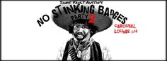 Sonic Vault Austin's No Stinking Badges Party ft. Whalers, Sam Pace, Sour Bridges, and More   Monday, March 14, 2016   4pm-??   Carousel Lounge: 1110 E. 5nd St., Austin, TX   Free with RSVP: http://2016.do512.com/nostinkingbadgesparty2016