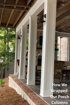 Do you want to learn how to dress up your porch columns? Our patio porch looked a little shabby and so we gave it a new look by wrapping the existing porch columns with Hardie board trim. The result was transformational! Porch Columns, House Front, House Exterior, How To Build Porch Columns, Porch Makeover, Porch Remodel, Porch Railing, Diy Porch, Front Porch Design