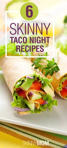 6 Skinny Taco Night Recipes! Change up your taco night with these delicious and healthy recipes!