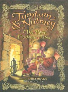 Tumtum & Nutmeg: The Rose Cottage Tales: Emily Bearn: 9780316085991: Amazon.com: Books