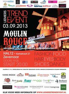 #Liemers Trend Event. Dinsdag 3 september 2013 #HAL12 #Zevenaar #MoulinRouge. Kaartverkoop gestart. @liemerstrendevt info: http://www.liemerstrendevent.nl. Zondag 11 augustus 2013. via twitter @LiemersTrendEvt.