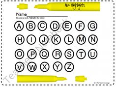 ABC Highlights ... Kids pull a letter out of a bag, name it, highlight it...could do with sight words