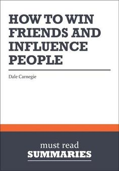 How to Win Friends and Influence People, Dale Carnegie The Richest Man in Babylon, George S. Clason