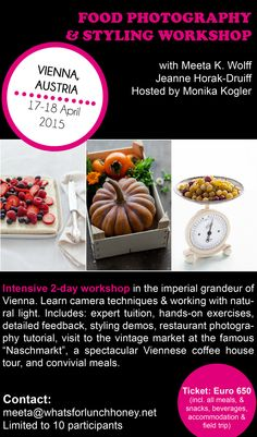 #WORKSHOP April 2015: Food Photography and Styling Workshop in Vienna, Austria!