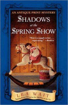 Shadows at the Spring Show: An Antique Print Mystery (Antique Print Mystery Series Book 4) - Kindle edition by Lea Wait. Mystery, Thriller & Suspense Kindle eBooks @ Amazon.com.