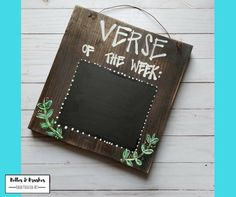 NEW!!  Farmhouse style!!! Verse of the Week sign, Farmhouse style sign, Bible verse chalkboard sign by BellesandBrushes on Etsy