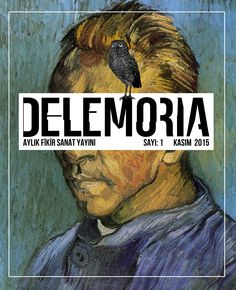 Delemoria Dergi ilk sayımız! www.delemoria.com